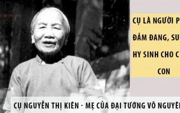 Bà Nguyễn Thị Kiên - Mẹ của Đại tướng Võ Nguyên Giáp