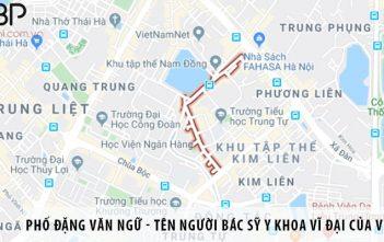 Phố Đặng Văn Ngữ - tên vị bác sỹ y khoa vĩ đại của Việt Nam
