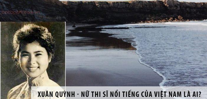 Xuân Quỳnh - nữ thi sĩ nổi tiếng của Việt Nam là ai?