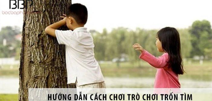 Hướng dẫn cách chơi trốn tìm - Trò chơi gắn liền tuổi thơ