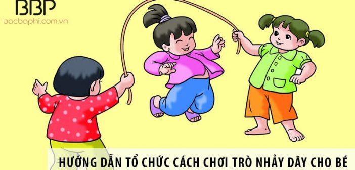 Hướng dẫn cách tổ chức trò chơi nhảy dây cho trẻ