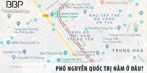 Phố Nguyễn Quốc Trị nằm ở đâu?