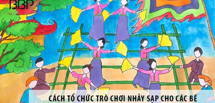 Hướng dẫn cách tổ chức trò chơi nhảy sạp cho các bé
