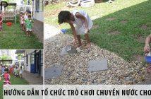 Hướng dẫn cách tổ chức trò chơi dân gian chuyền nước