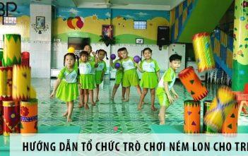 Hướng dẫn cách tổ chức trò chơi ném lon cho trẻ em