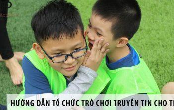 Hướng dẫn cách tổ chức trò chơi truyền tin cho trẻ em