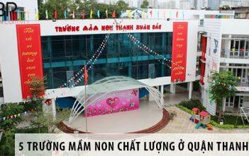 Top 5 trường mầm non chất lượng nhất quận Thanh Xuân