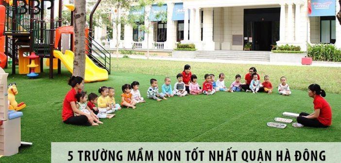 Top 5 trường mầm non tốt nhất quận Hà Đông
