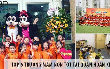 Top 6 trường mầm non tốt nhất tại quận Hoàn Kiếm - Hà Nội