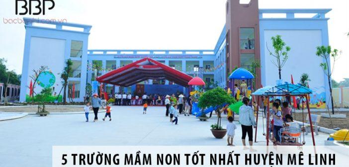 5 trường mầm non tốt nhất huyện Mê Linh