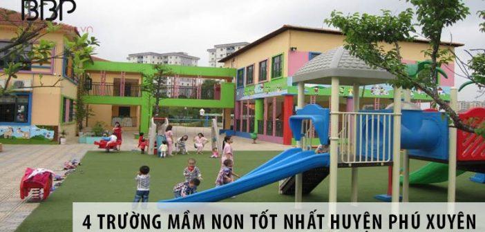 4 trường mầm non tốt nhất huyện Phú Xuyên