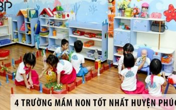 4 trường mầm non tốt nhất huyện Phúc Thọ
