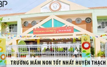 Top 4 trường mầm non tốt nhất huyện Thạch Thất