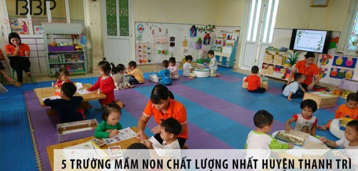 Top 5 trường mầm non chất lượng nhất huyện Thanh Trì