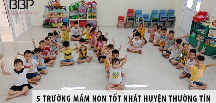 5 Trường mầm non tốt nhất huyện Thường Tín