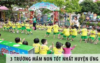 Top 3 trường mầm non tốt nhất huyện Ứng Hòa