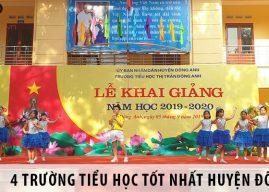 4 trường tiểu học tốt nhất tại huyện Đông Anh, Hà Nội