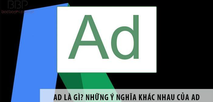 Ad là gì? Những ý nghĩa khác nhau của Ad