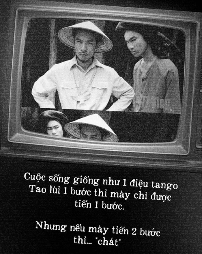 Cuộc sống như một điệu Tango. Tao lùi 1 bước thì mày chỉ được tiến 1 bước