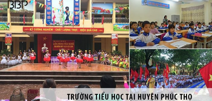 4 trường tiểu học tốt nhất tại huyện Phúc Thọ