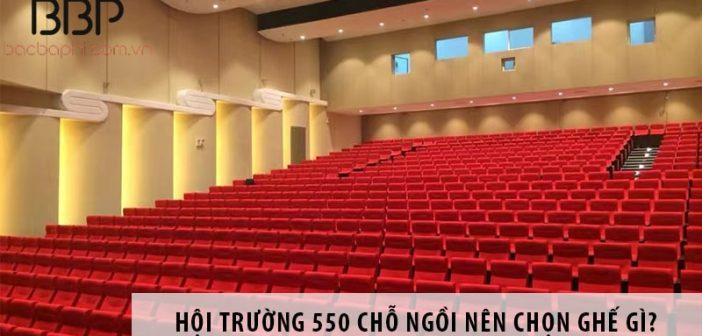 Thiết kế hội trường 550 chỗ ngồi nên chọn ghế gì? 1