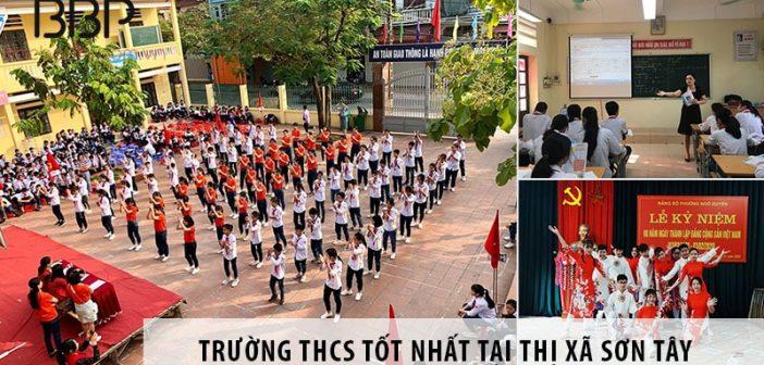 3 trường cấp 2 THCS tốt nhất tại thị xã Sơn Tây