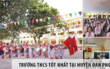 3 trường cấp 2 THCS tốt nhất tại huyện Đan Phượng