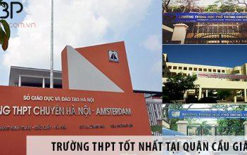 Những trường cấp 3 THPT tốt nhất tại quận Cầy Giấy, Hà Nội