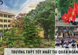 Gợi ý chọn trường cho học sinh cấp 3 tại quận Hoàng Mai