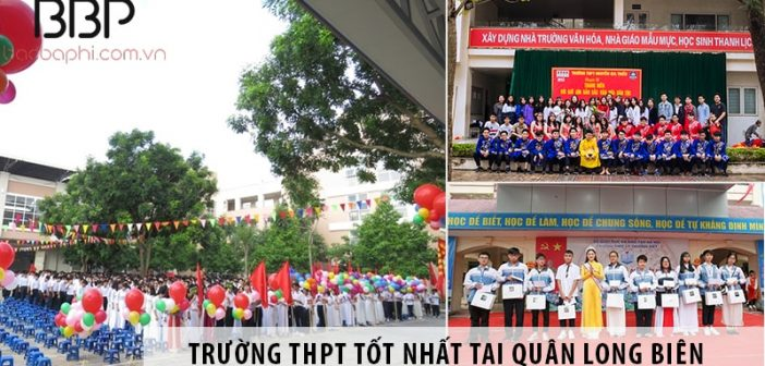 Gợi ý trường cấp 3 THPT tốt nhất tại quận Long Biên, Hà Nội