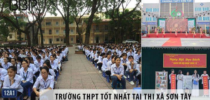 Gợi ý chọn trường cấp 3 THPT chất lượng tại thị xã Sơn Tây