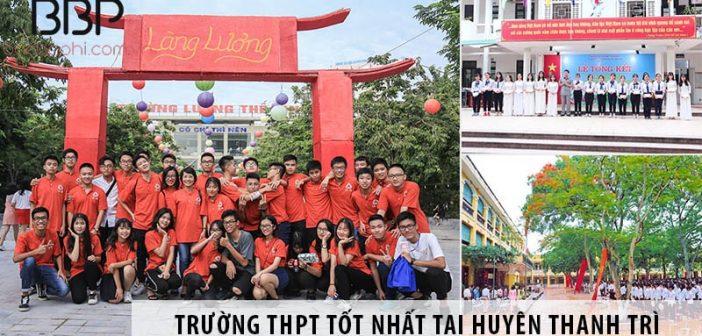 3 trường cấp 3 THPT tốt nhất tại huyện Thanh Trì, Hà Nội