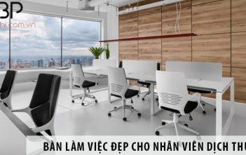 Mua bàn làm việc văn phòng cho nhân viên dịch thuật