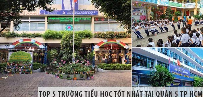 Top 5 trường tiểu học tốt nhất tại quận 5 TP HCM